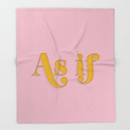 As if Clueless Quote Retro Pastel Pink Throw Blanket