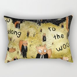 You Belong to the Woods Rectangular Pillow