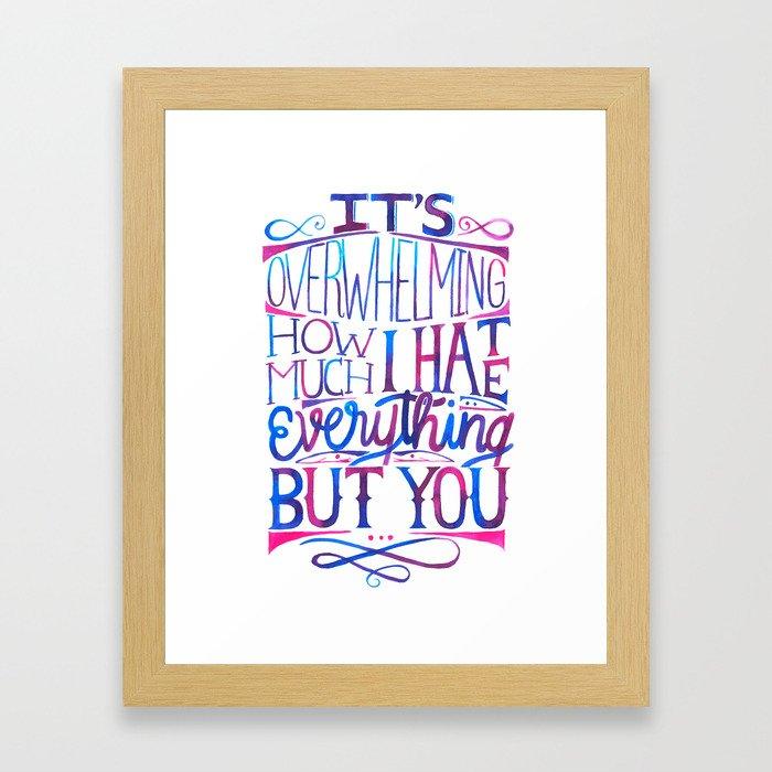 I hate everything but you lettering Framed Art Print