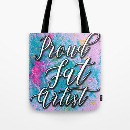 Support Fat Artists! Tote Bag