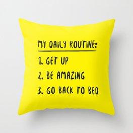 My Daily Routine Throw Pillow