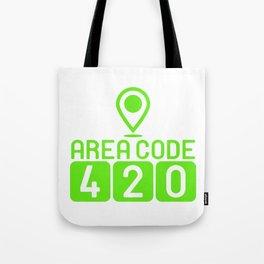 "A Nice Cannabis Tee For High Persons ""Area Code 420"" T-shirt Design Marijuana Grass Green Plants Tote Bag"