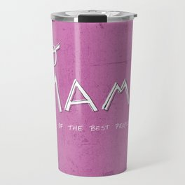 Yo Mama Is Tha Best / Purple Travel Mug