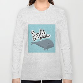 Say no to plastic. Whale, sea, ocean.  Pollution problem concept Eco, ecology banner poster. Long Sleeve T-shirt