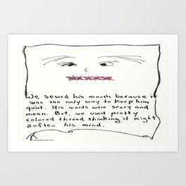 Pretty Thread for Bullies Art Print