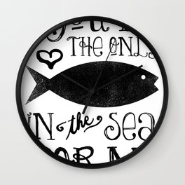 The Only Fish In The Sea Wall Clock