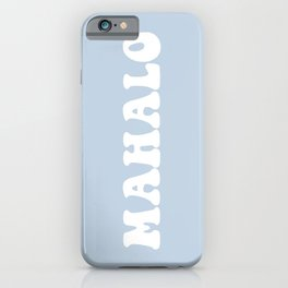 mahalo iPhone Case
