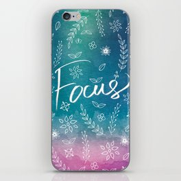 Blue Teal Purple Focus Meditation Spirituality Sucess Typography Floral Illustrations Quote Art iPhone Skin