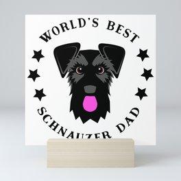 World's Best Schnauzer Dad Black Giant Schnauzer Mini Art Print