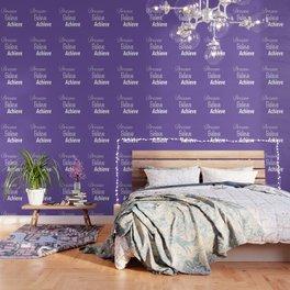Dream Believe Achieve Ultra Violet Wallpaper