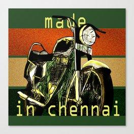 Royal Enfield - Made in Chennai Canvas Print