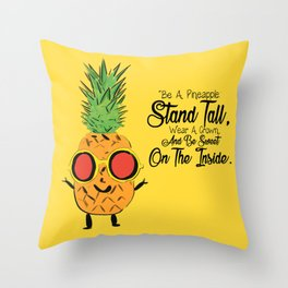 Be a Pinapple Throw Pillow