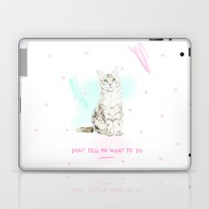 Don't Tell Me What To Do Laptop & iPad Skin