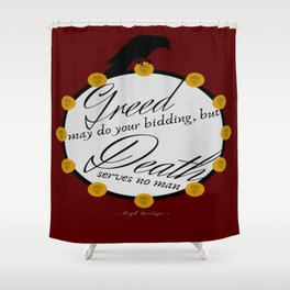 Greedy Shower Curtain
