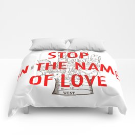 stop in the name of love Comforters