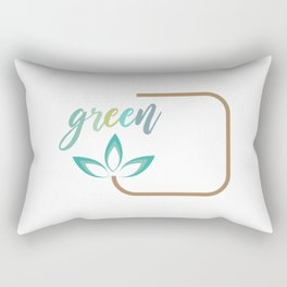 Go green- Respect for nature Rectangular Pillow