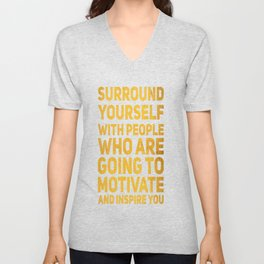 Surround Yourself Quote Bold Gold Unisex V-Neck