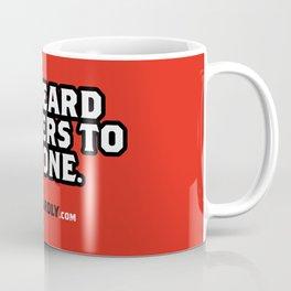 MY BEARD ANSWERS TO NO ONE. Coffee Mug