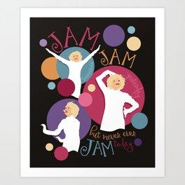 Very Good Jam Art Print