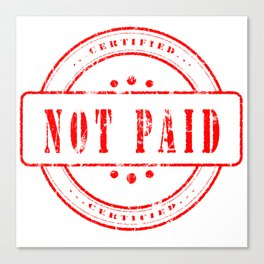 Not Paid Stamp Collection Canvas Print