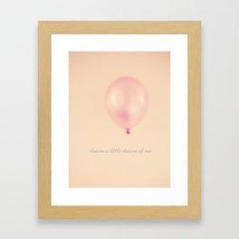Dream a Little Dream of Me  Framed Art Print