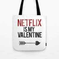 netflix Tote Bags featuring Netflix is my Valentine by RexLambo
