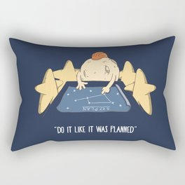 Do it like it was planned Rectangular Pillow