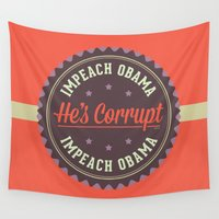 obama Wall Tapestries featuring Impeach Obama by politics