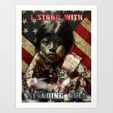 I Stand With Standing Rock Art Print