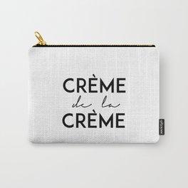 Printable Art,Creme De La Creme,French Quote,Fashion Print,Wall Art,Home Decor,Quote Prints Carry-All Pouch