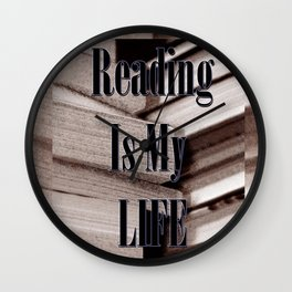 Reading Is My Life Wall Clock