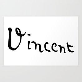 Vincent's signature Art Print