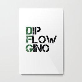 Dip, Flow, Gino Metal Print