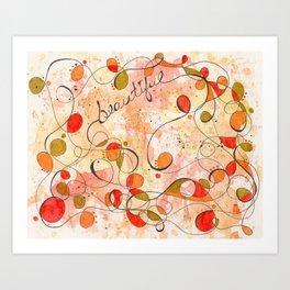 Flourish: Beautiful Art Print