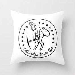 Let's Dig This Tin Throw Pillow