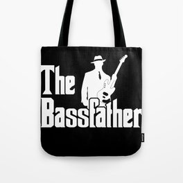 The Bassfather Funny Gift for Bass Guitarist design Tote Bag