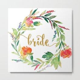 Bride Gold Typography Flowers Wreath Metal Print