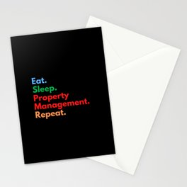 Eat. Sleep. Property Management. Repeat. Stationery Cards