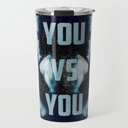 You VS You Travel Mug