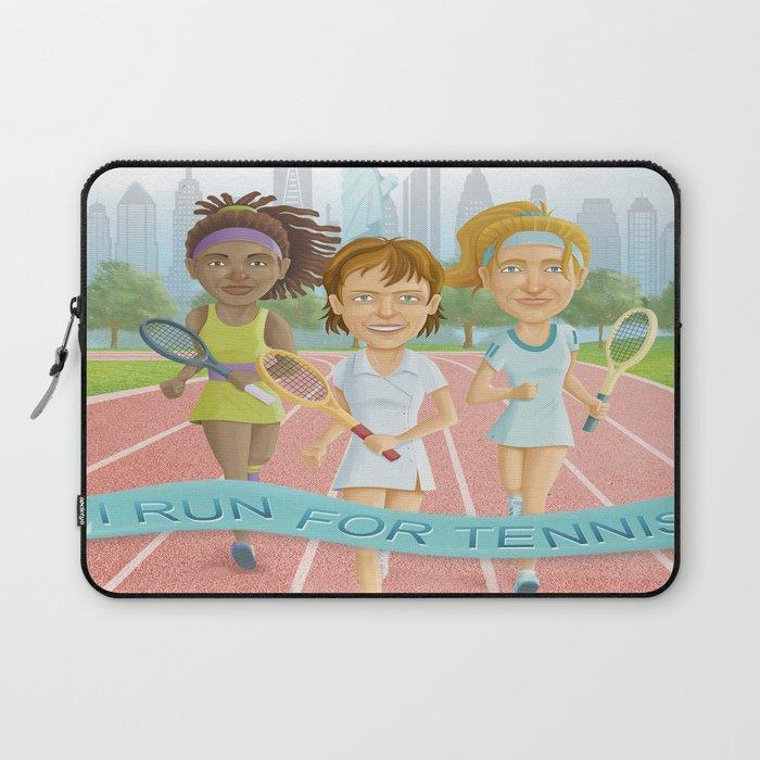 I Run for Tennis Laptop Sleeve
