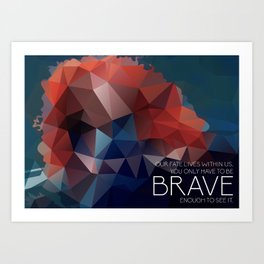 Brave: Our Fate Art Print
