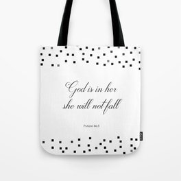 Psalm 46:5 God is within her, she will not fall Religious Art Print Tote Bag