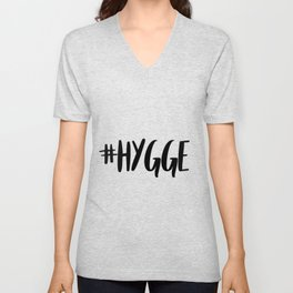 #hygge - scandi quote trend hashtag Unisex V-Neck