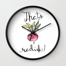 Illustration: That's Radish, food art, kitchen art, radish, puns Wall Clock