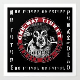 Punk Dog in the City (one-way ticket) Art Print
