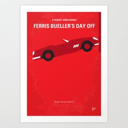No292 My Ferris Bueller's day off minimal movie poster Art Print