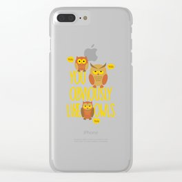You Obviously Like Owls Clear iPhone Case