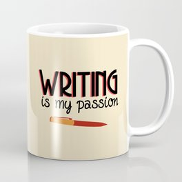 Writing Is My Passion Coffee Mug