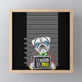 Pug quotes Freedom Framed Mini Art Print