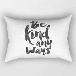 printable art,be kind anyways,office decor,office wall art,home decor,motivational poster,quote art Rectangular Pillow